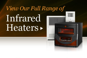 view all BioSmart infrared heaters